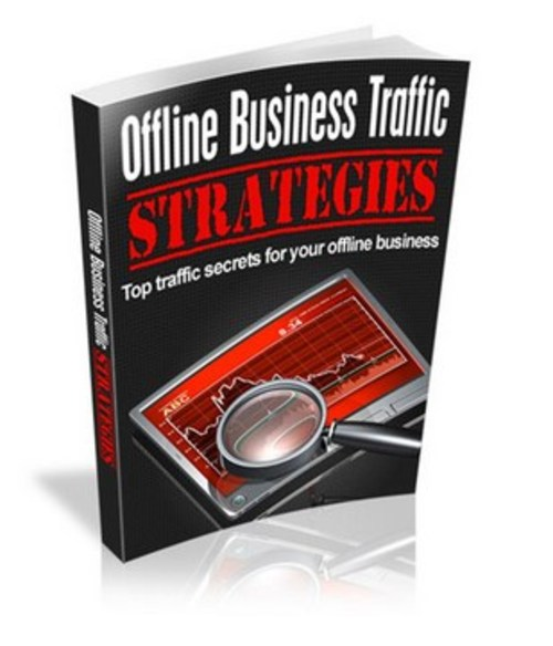 Product picture Top Traffic Secrets for Your Offline Business!